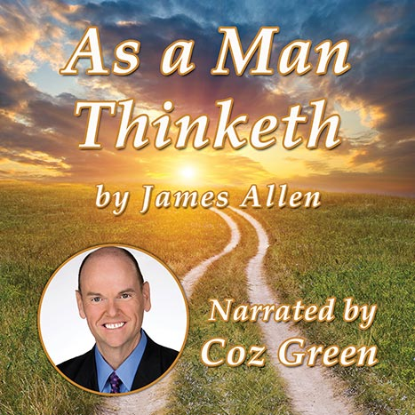 Coz Green - As a Man Thinketh