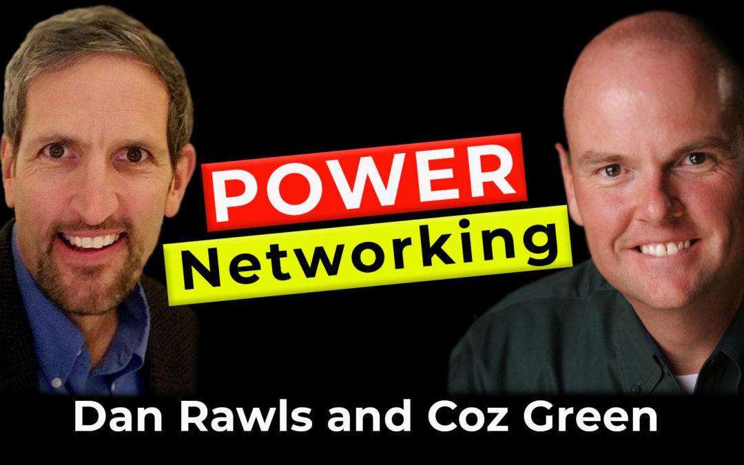 Power Networking   Guest: Dan Rawls