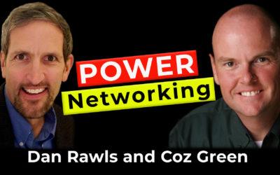 Power Networking | Guest: Dan Rawls