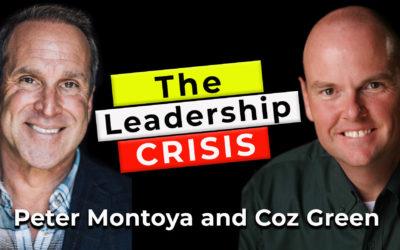The Leadership Crisis | Guest: Peter Montoya