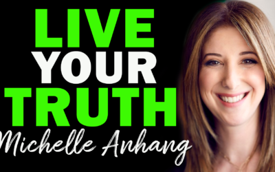 Live Your Truth | Guest: Michelle Anhang