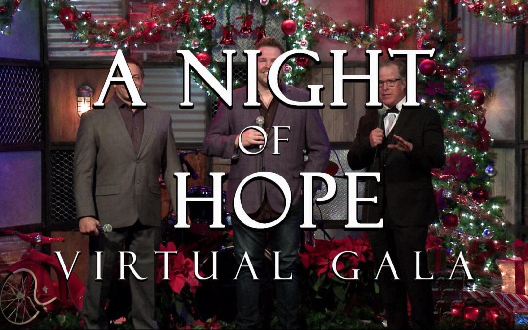"""A Night of Hope"" Virtual Gala"