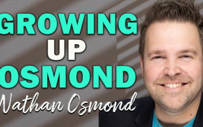 Growing Up Osmond | Guest: Nathan Osmond